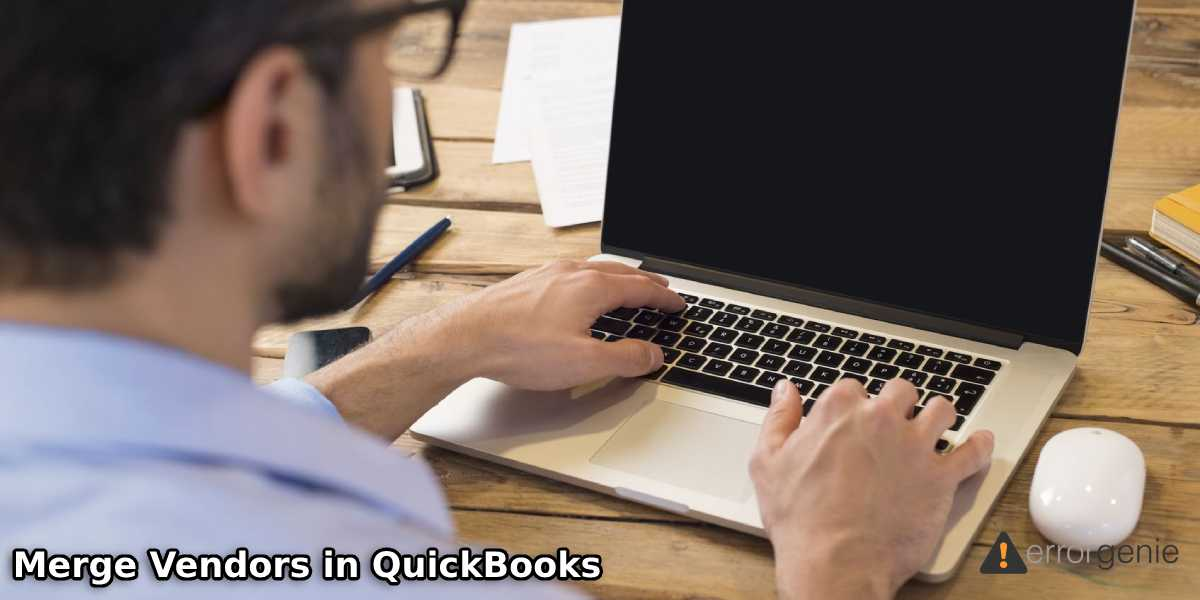 How to Merge Vendors in QuickBooks Desktop and Online Versions?