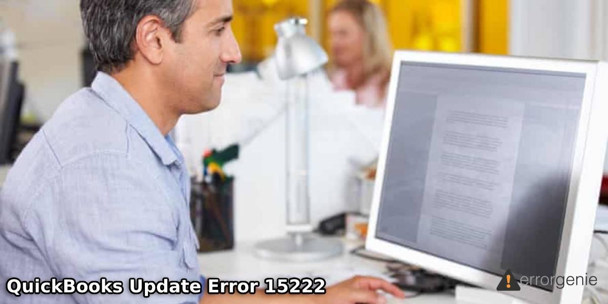 How to Fix QuickBooks Error 15222 or Payroll Update Error?