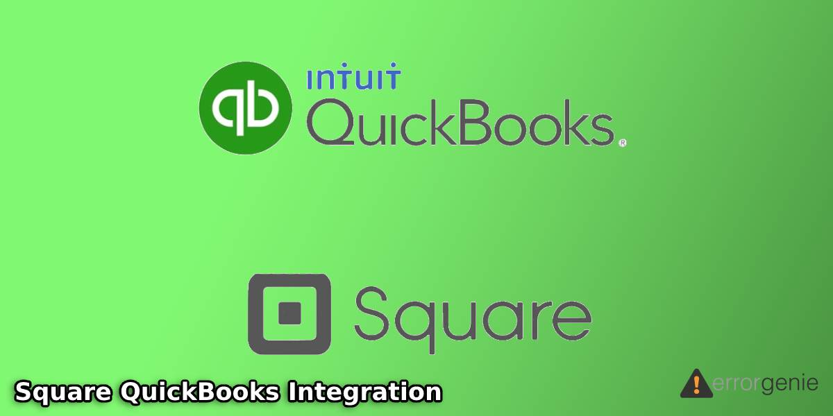 Square QuickBooks Integration: How to Integrate Square with QuickBooks Online?