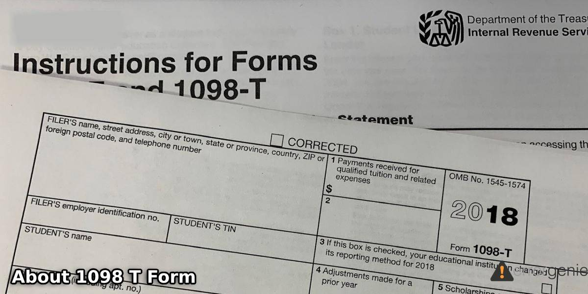 What is a 1098 T Form and Where to Get This From