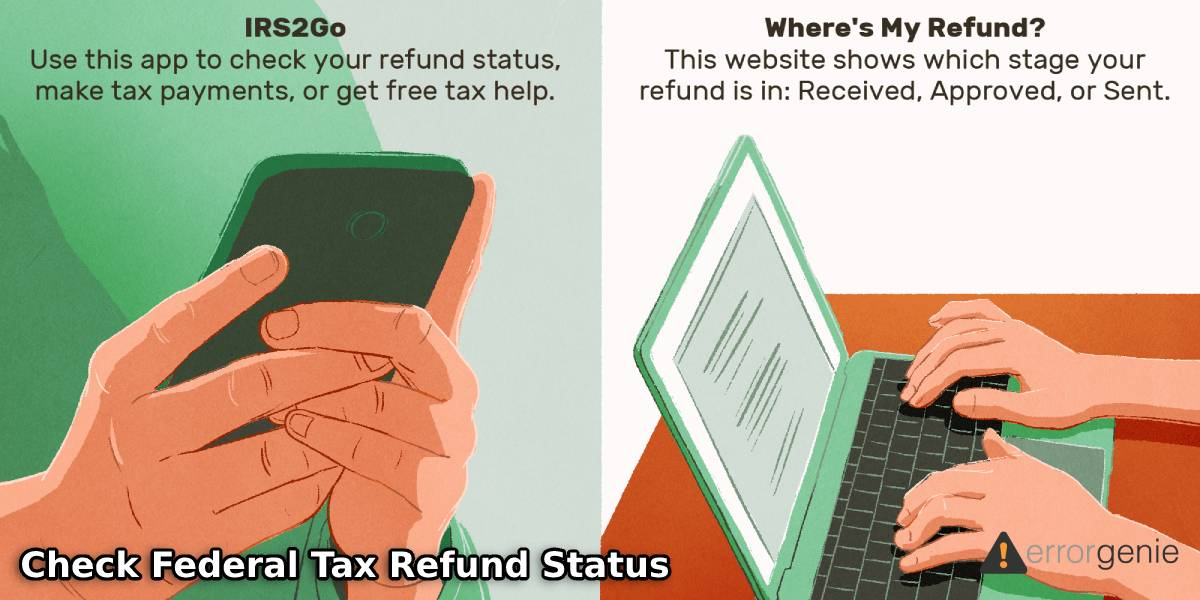 Where's My Refund and How to Check Federal Tax Refund Status