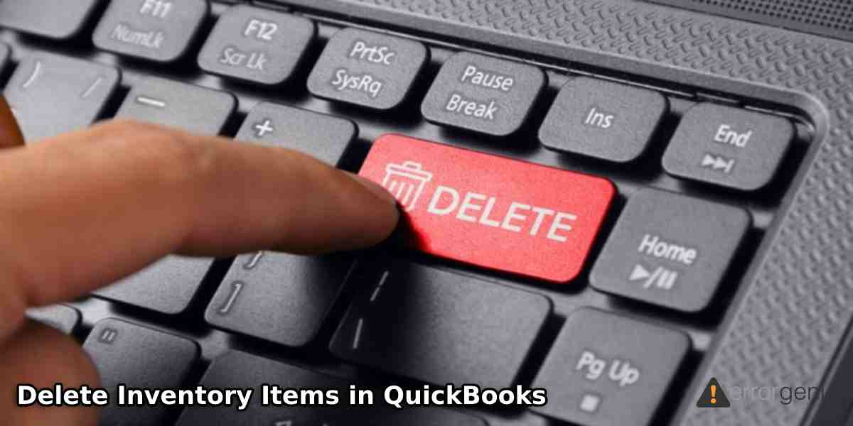 How Do I Delete Inventory Items in QuickBooks Online & Desktop?