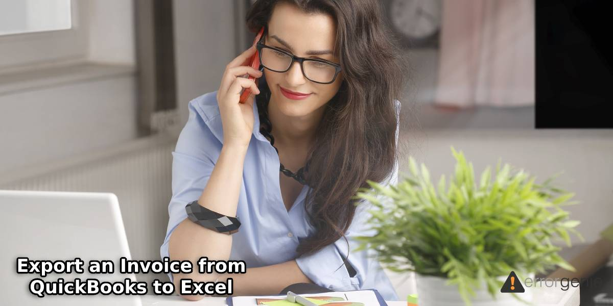Export an Invoice from QuickBooks to Excel via 3 Methods