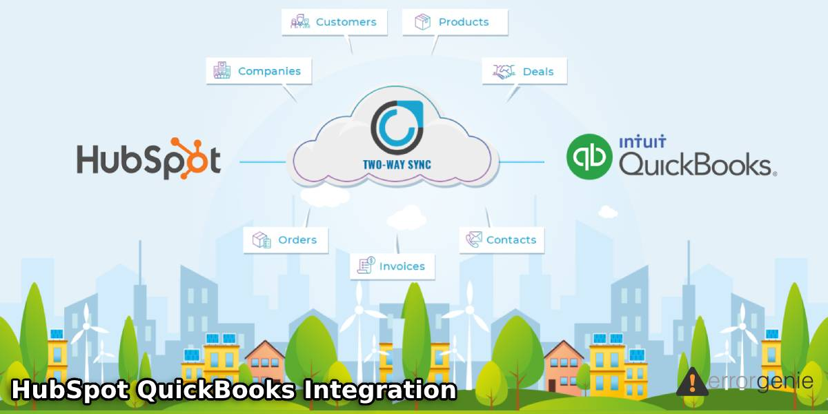 HubSpot QuickBooks Integration: How to Connect HubSpot and QuickBooks Seamlessly?