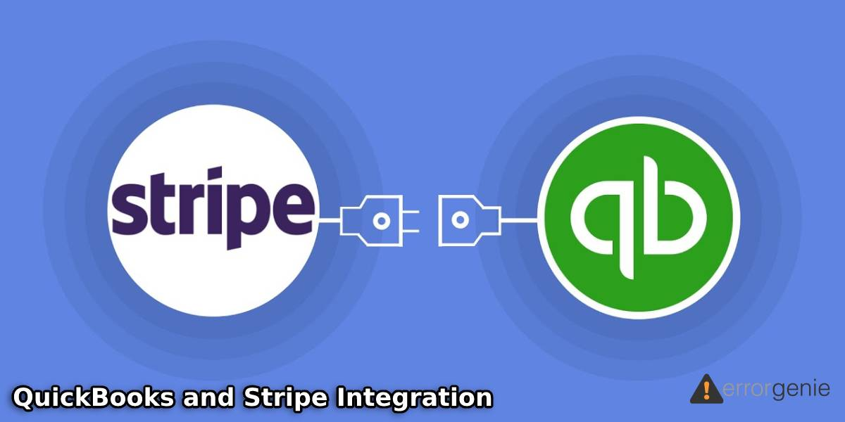 QuickBooks and Stripe Integration: Everything You Need to Know About