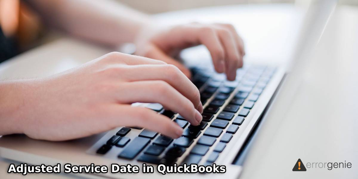 What is Employee Hire Date or Adjusted Service Date in QuickBooks?