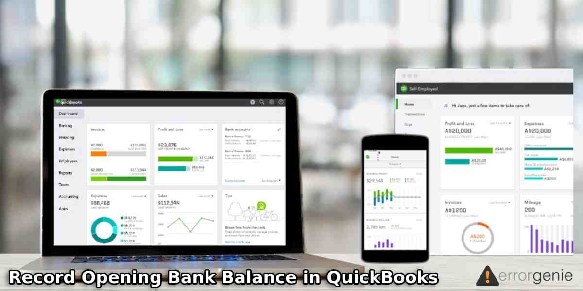 How to Enter or Record Opening Bank Balance in QuickBooks?