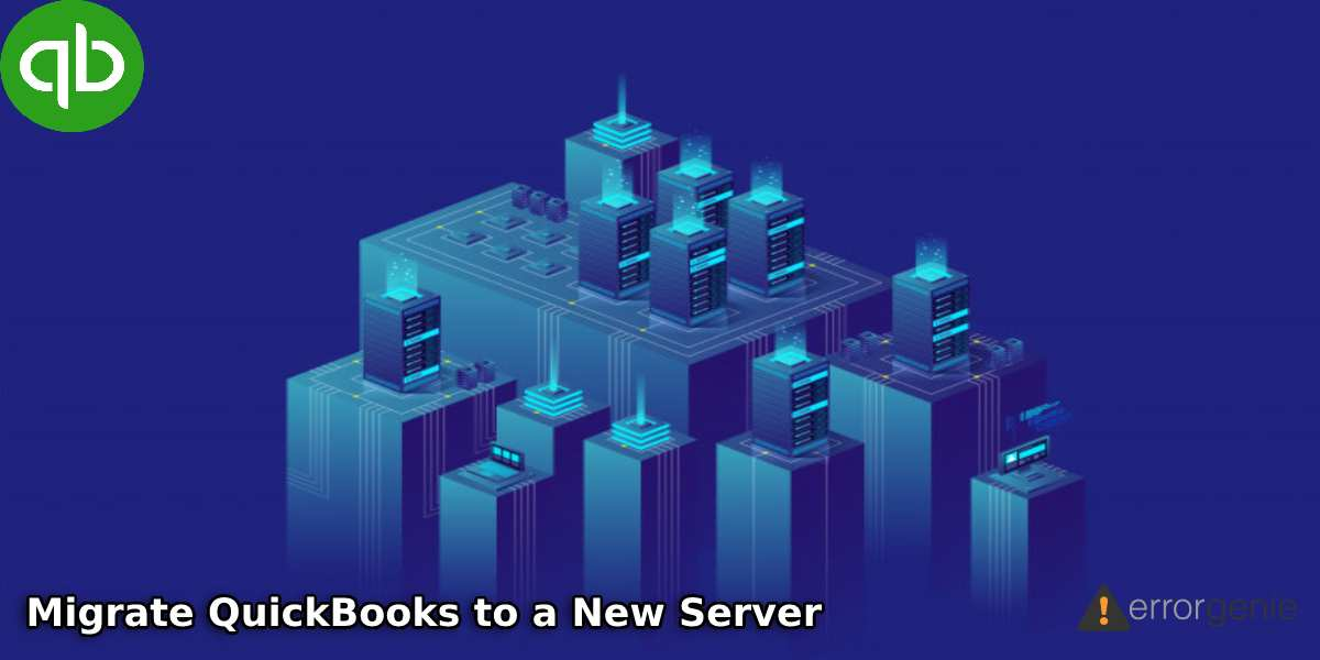 Migrate QuickBooks to a New Server
