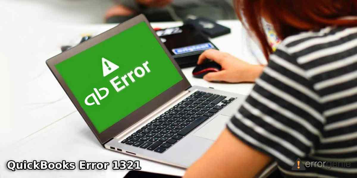 QuickBooks Error 1321