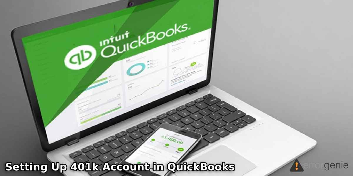Setting Up 401k Account in QuickBooks