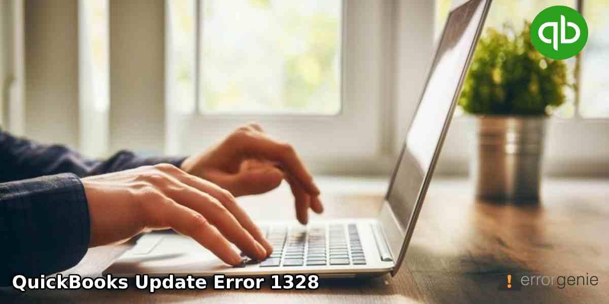 How to Fix QuickBooks Update Error 1328?