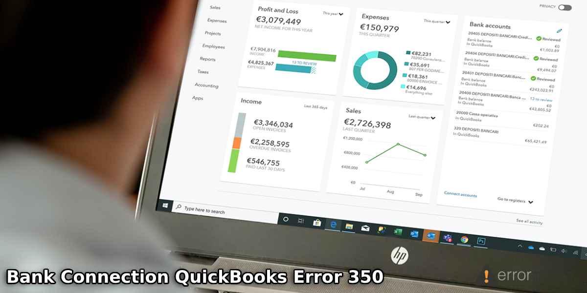 Error 350 in QuickBooks: How to Fix Bank Connection Error?