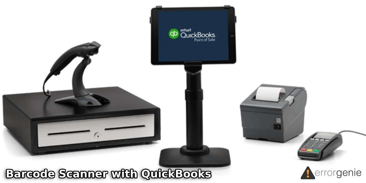 How to Use a Barcode Scanner with QuickBooks Desktop and Online?