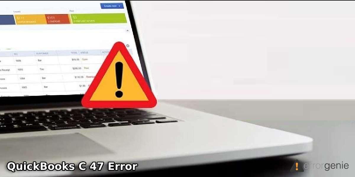 QuickBooks C 47 Error