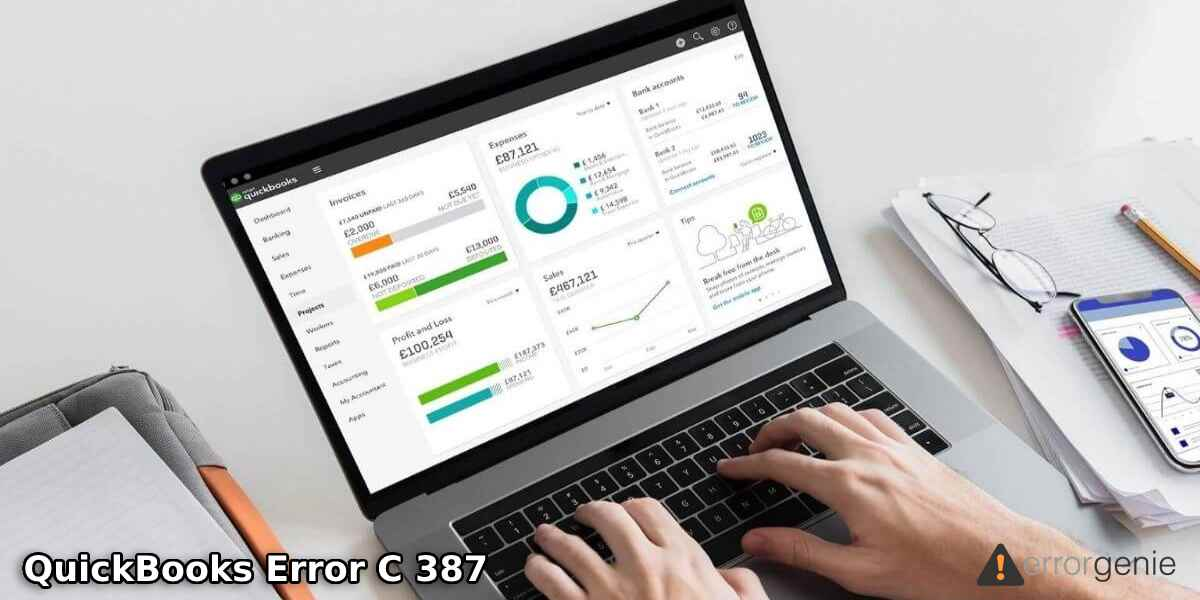 QuickBooks Error C 387: Causes and Solutions to Fix the Error