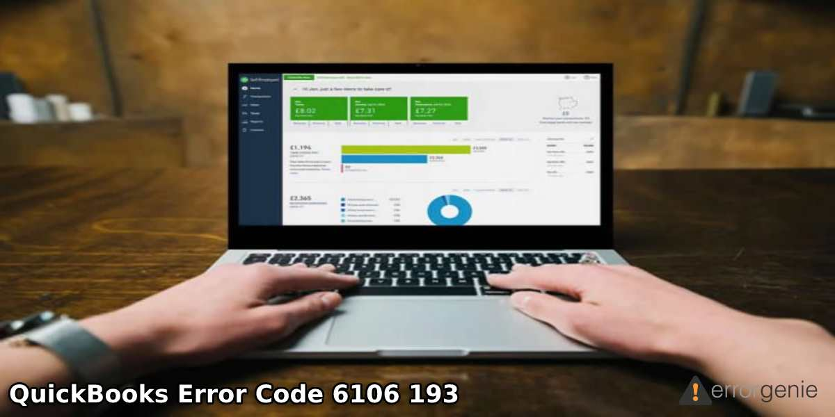 QuickBooks Error 6106 193: How to Fix Company File Error in QuickBooks?