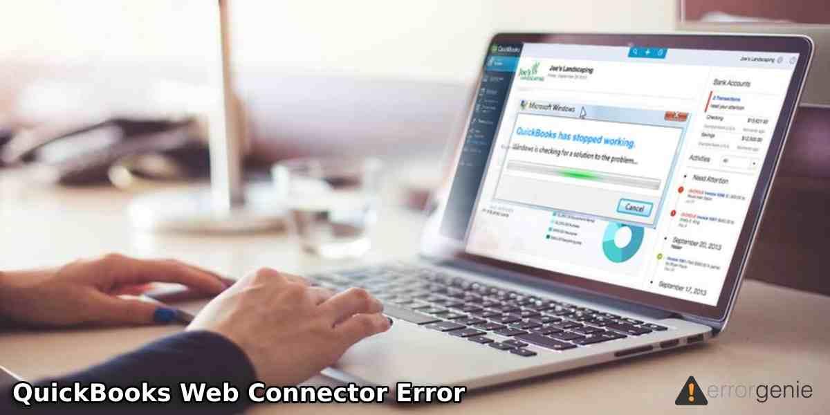 Resolve QuickBooks Web Connector Error using Simple Methods