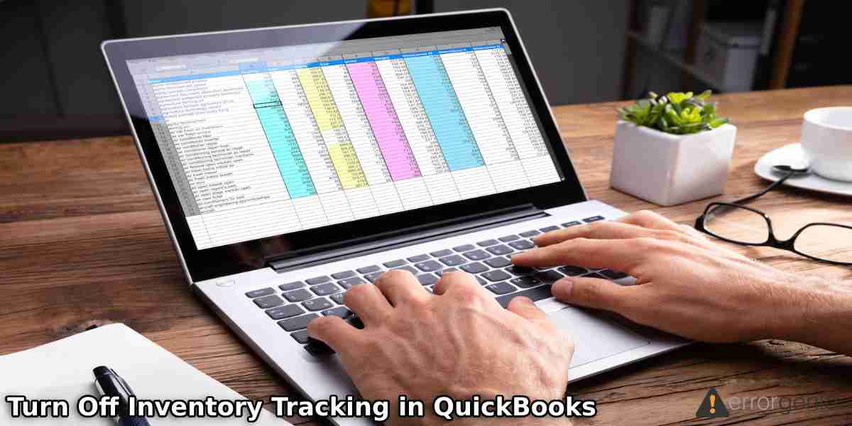 How to Turn Off Inventory Tracking in QuickBooks Desktop & Online?