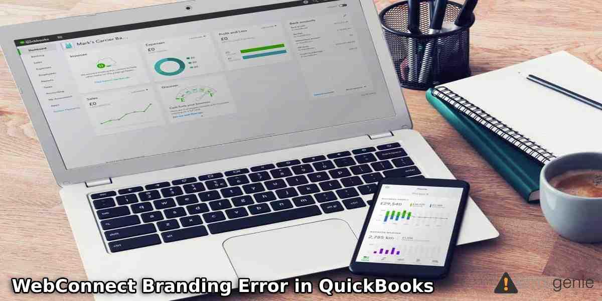 How to Solve WebConnect Branding Error in QuickBooks?