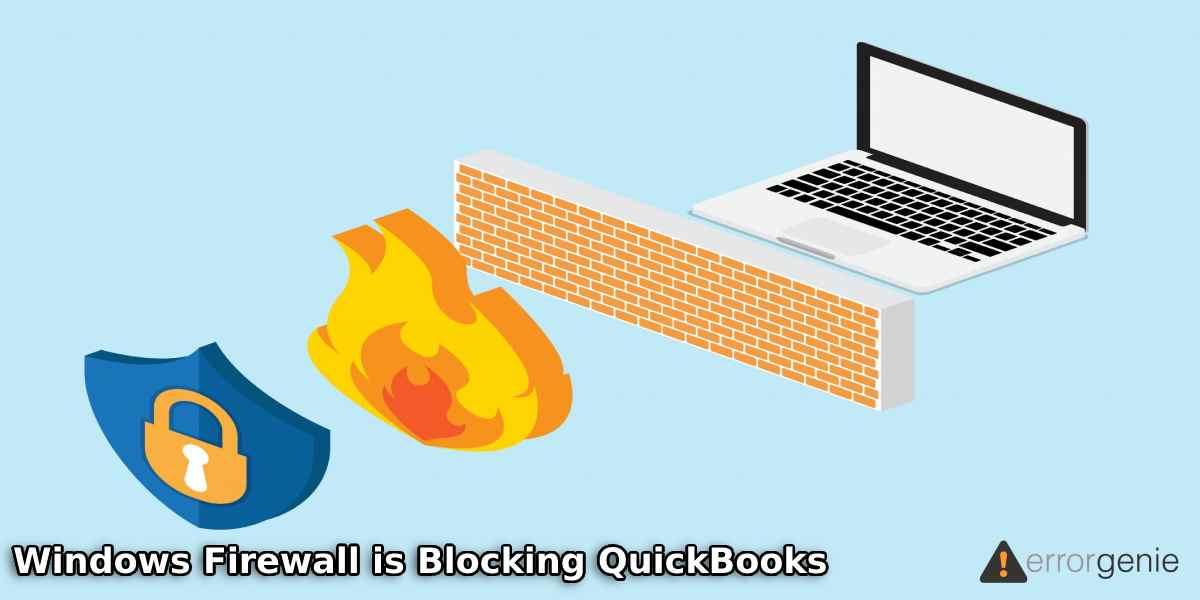 How to Fix Server Settings on Windows Firewall to Repair QuickBooks Blocking Errors?
