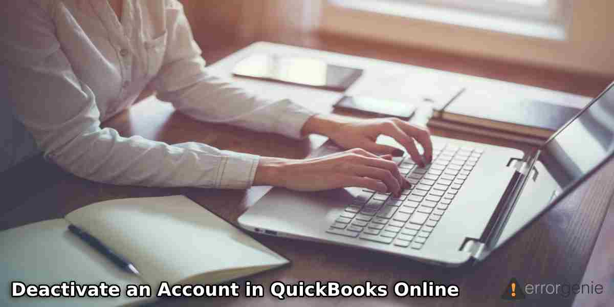 How Do I Deactivate an Account in QuickBooks Online?
