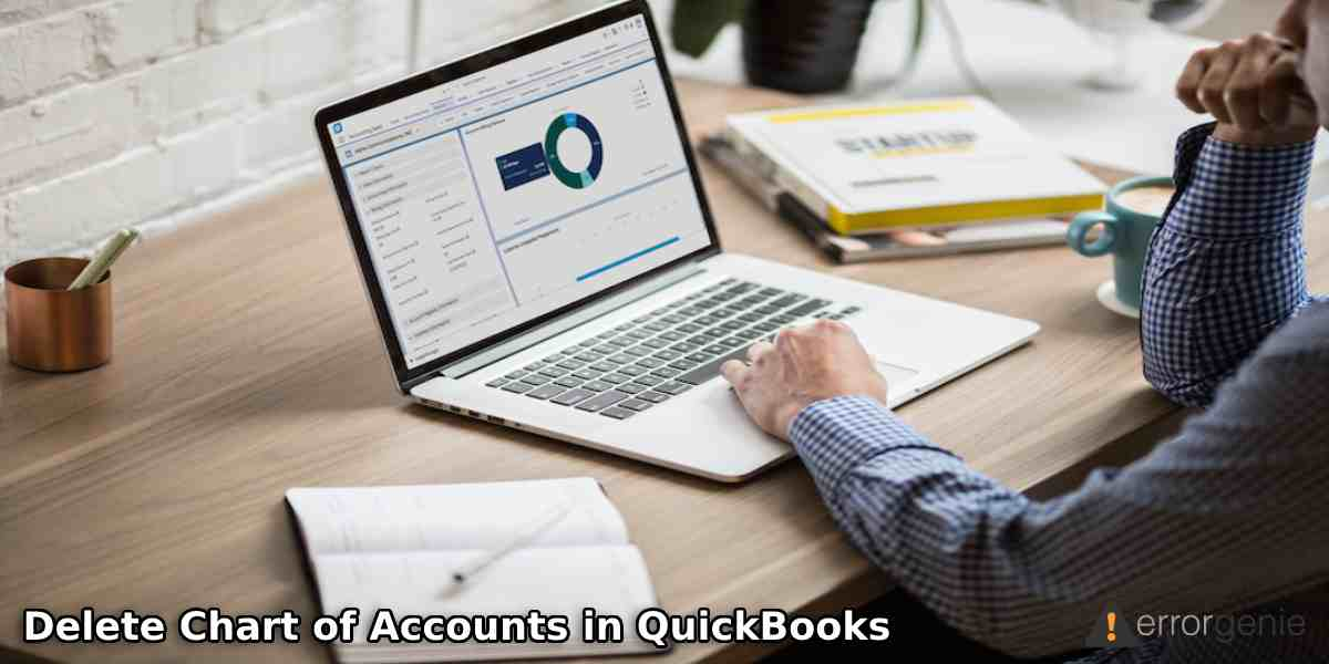 How to Delete Chart of Accounts in QuickBooks Online and Desktop?