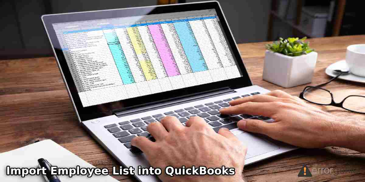 Import Employee List into QuickBooks Desktop and Online Payroll