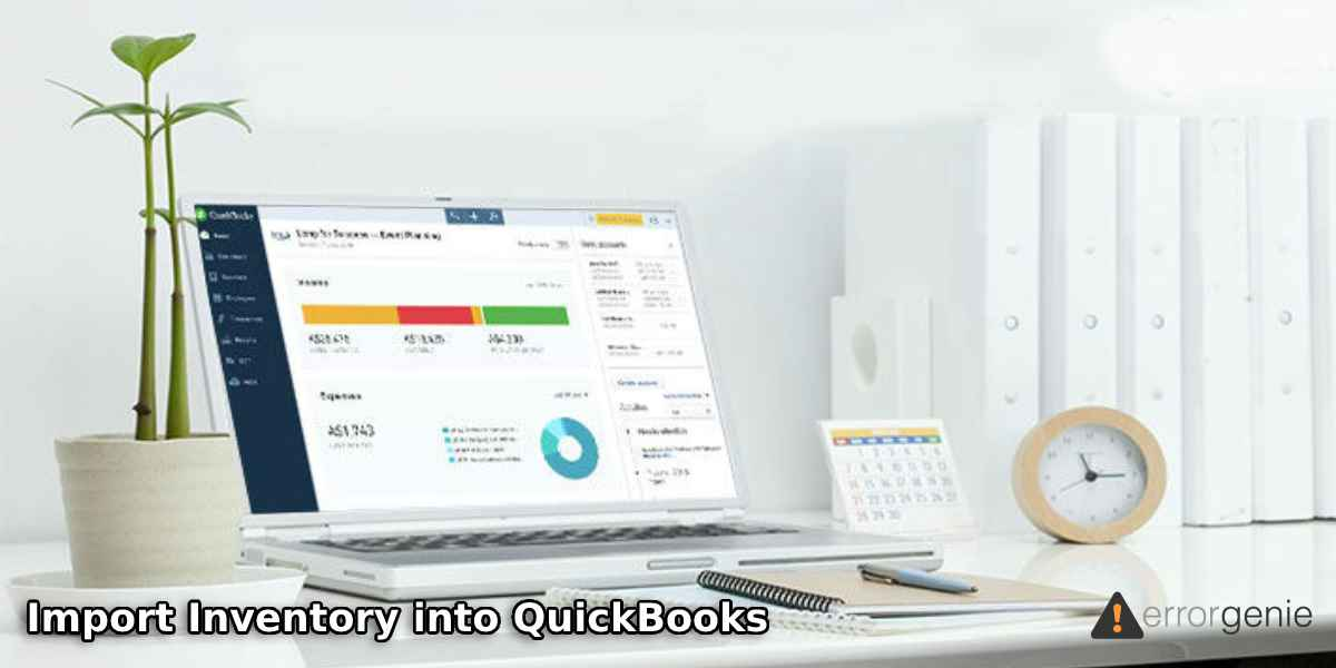 How to Import Inventory into QuickBooks Desktop, Online, & POS?