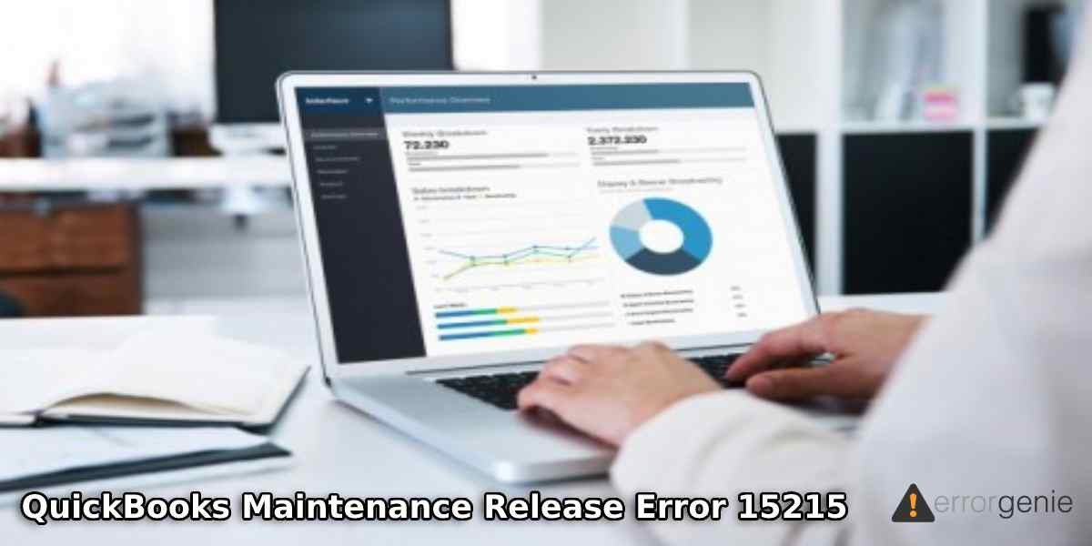 Resolve QuickBooks Maintenance Release Error 15215!