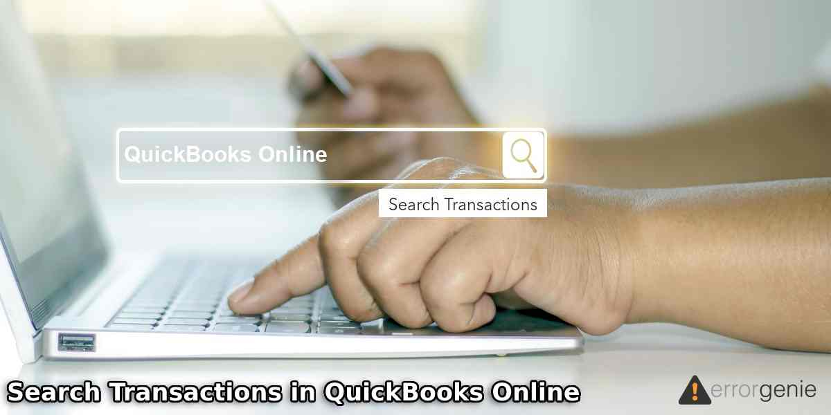 How to Search Transactions in QuickBooks Online?