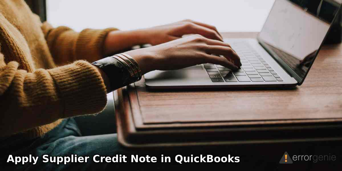 How to Apply Supplier Credit Note in QuickBooks Online?
