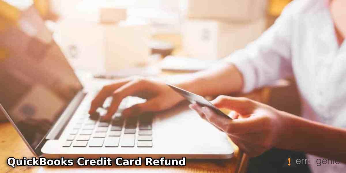 QuickBooks Credit Card Refund