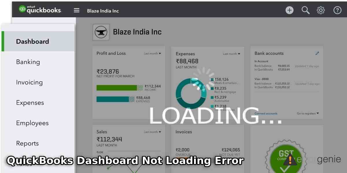 """How to Fix """"QuickBooks Dashboard Not Loading"""" Error?"""