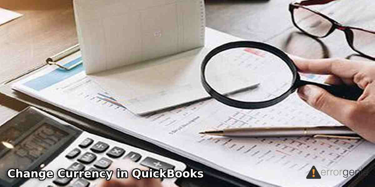 Change Currency in QuickBooks