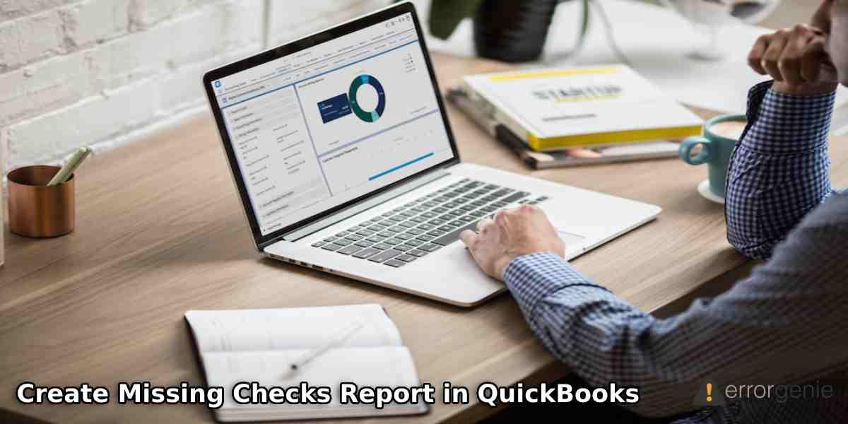 Create Missing Checks Report in QuickBooks