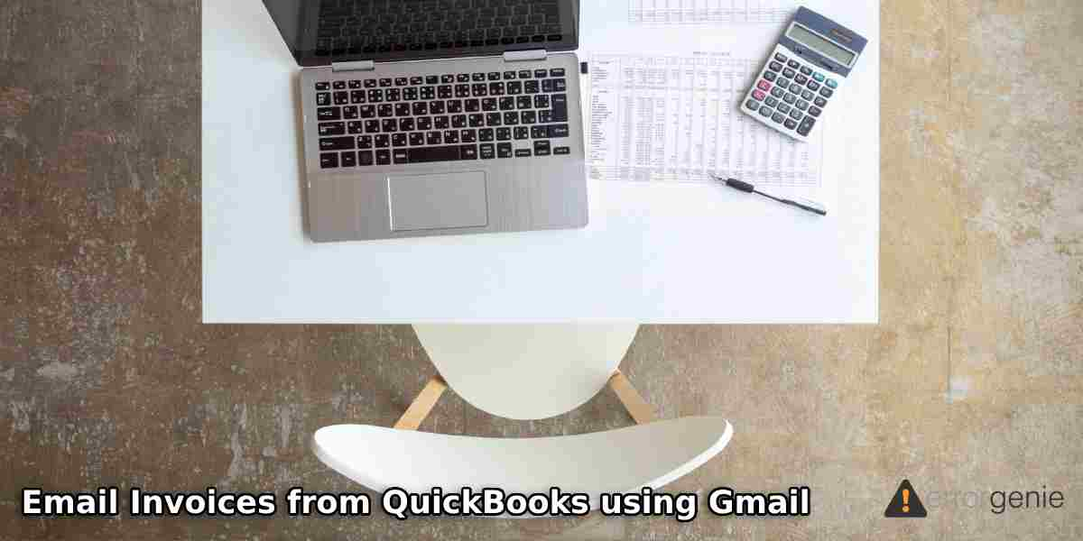 Email Invoices from QuickBooks using Gmail